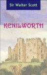 Kenilworth (Annotated) - Sir Walter Scott