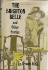The Brighton belle and other stories - Francis King