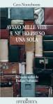 Avevo mille vite e ne ho presa una sola (Narrativa) (Italian Edition) - Cees Nooteboom