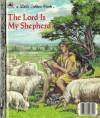 The Lord is My Shepherd: The Twenty-Third Psalm - Thomas LaPadula