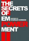 The Secrets of Empowerment - Charles Gordon