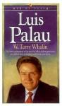 Luis Palau - W. Terry Whalin