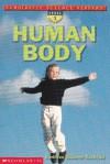 Human Body (Scholastic Science Readers, Level 1) - Kathleen Weidner Zoehfeld