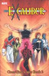 Excalibur Classic - Volume 4: Cross-Time Caper - Book 2 - Chris Claremont, Terry Austin, Michael Higgins, Alan Davis, Chris Wozniak, Ron Lim, Barry Windsor-Smith, Colleen Doran
