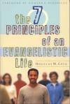 The 7 Principles of an Evangelistic Life - Douglas Cecil, Howard G. Hendricks