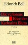 Die Verlorene Ehre Der Katharina Blum - Heinrich Böll