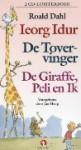 Ieorg Idur / De tovervinger / De giraffe, Peli en ik: luisterboek - Jan Meng, Roald Dahl