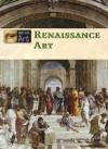 Renaissance Art (Eye on Art) - Stuart A. Kallen
