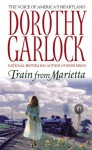 Train From Marietta - Dorothy Garlock