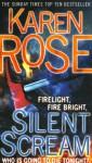 Silent Scream - Karen Rose