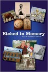 Etched in Memory - The Writers of Chantilly, John C. Stipa