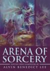 Arena of Sorcery - Alvin Lee