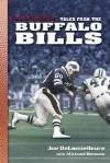 Joe Delamielleure's Tales from the Buffalo Bills (Tales) - Joe Delamielleure, Michael Benson