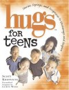 Hugs for Teens - Scott Krippayne, LeAnn Weiss