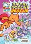 DC Super-Pets: DC Super-Pets Pack a of 6 - Sarah Hines Stephens