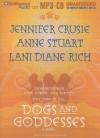 Dogs and Goddesses - Renée Raudman, Anne Stuart, Jennifer Crusie