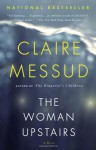 The Woman Upstairs - Claire Messud