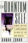 The Quantum Self - Danah Zohar