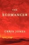 The Ecomancer - Chris Jones