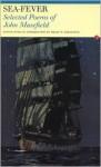 Sea Fever: Selected Poems - John Masefield, Philip Errington, Philip W. Errington