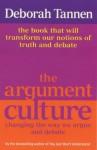 Argument Culture - Deborah Tannen
