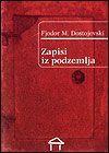 Zapisi iz podzemlja - Fyodor Dostoyevsky