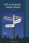 Vat on Property Made Simple: A Guide to Irish Law (Second Edition) - Michael O'Connor