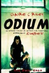 Odium: The Dead Saga - Claire C. Riley