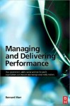 Managing and Delivering Performance: How Government, Public Sector and Not-For-Profit Organisations Can Measure and Manage What Really Matters - Bernard Marr