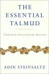 The Essential Talmud - Adin Steinsaltz, Chaya Galai