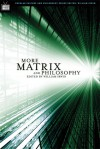More Matrix and Philosophy: Revolutions and Reloaded Decoded - William Irwin, Lou Marinoff, Idris Samawi Hamid, William Jaworski, Ben Witherington III, Jorge J.E. Gracia, Henry Nardone, Gregory Bassham, Slavoj Žižek, James Lawler, Martin A. Danahay, Mark A. Wrathall, Theodore Schick Jr., Nick Bostrom, David Detmer, Theodore Gracyk,