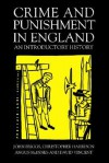 Crime and Punishment in England: An Introductory History - John Briggs, Christopher Harrison, Angus McInnes, David Vincent