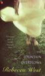 The Fountain Overflows - Rebecca West, Victoria Glendinning