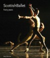 Scottish Ballet: Forty Years - Mary Brennan