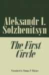The First Circle - Aleksandr Solzhenitsyn, Thomas P. Whitney
