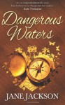 Dangerous Waters - Jane Jackson