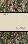 Carlyle - John Nichol