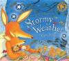 Stormy Weather. Debi Gliori - Debi Gliori, Debi Gliori