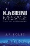 The Kabrini Message - J R Egles