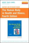 Anatomy and Physiology Online for the Human Body in Health and Illness (User Guide and Access Code) - Barbara Herlihy