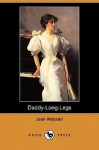 Daddy-Long-Legs (Dodo Press) - Jean Webster