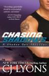 Chasing Shadows - C.J. Lyons