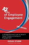 42 Rules of Employee Engagement (2nd Edition): A Straightforward Look at What It Takes to Build a Culture of Engagement - Susan Stamm, Curt Coffman