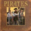 Pirates - David L. Harrison, Dan Burr