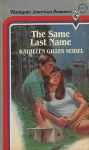 The Same Last Name - Kathleen Gilles Seidel