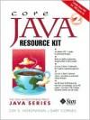 Core Java 2 Resource Kit - Cay S. Horstmann, Gary Cornell