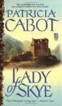 Lady of Skye - Patricia Cabot