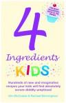 4 Ingredients Kids - Kim McCosker, Rachael Bermingham