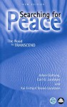 Searching for Peace: The Road to TRANSCEND - Johan Galtung, Carl G. Jacobsen, Kai-Frithjof Brand-Jacobsen