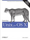 Learning Unix for OS X: Going Deep With the Terminal and Shell - Dave Taylor